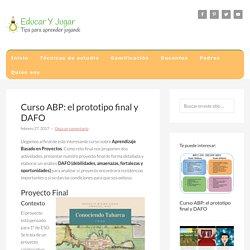 Curso ABP: el prototipo final y DAFO - Educar y jugar