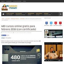 480 cursos online gratis para febrero 2016 (con certificado)