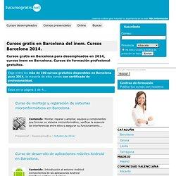 Cursos gratis en Barcelona del inem. Cursos Barcelona 2014.