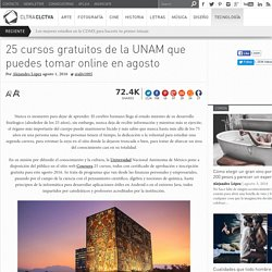 25 cursos gratuitos de la UNAM que puedes tomar online en agosto