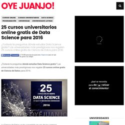 25 cursos universitarios online gratis de Data Science para 2016