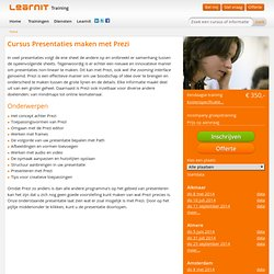 Course Presentations with Prezi planned in Groningen, Amsterdam, Rotterdam, Utrecht, Eindhoven, Zwolle, The Hague, Maastricht
