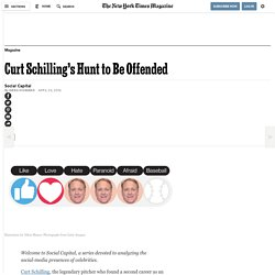 Curt Schilling's Hunt to Be Offended