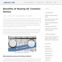 AC Curtains- Benefits of Buying AC Curtains Online!