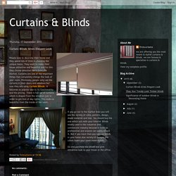 Curtains & Blinds: Curtain Blinds Gives Elegant Look