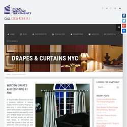 Drapes NYC - Curtains NYC - Decorate your room