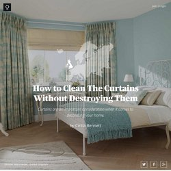 How to Clean The Curtains Without Destroying Them