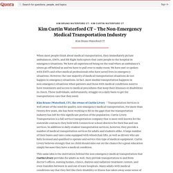 Kim Curtin Waterford CT – The Non-Emergency Medical Transportation Industry