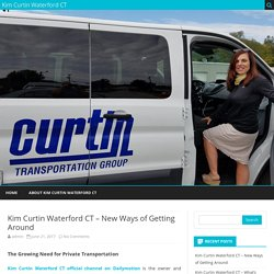 Kim Curtin Waterford CT – New Ways of Getting Around