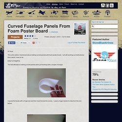 Curved Fuselage Panels From Foam Poster Board