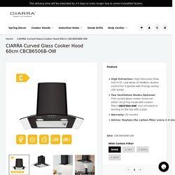 Curved Glass Cooker Hood 60cm - Shop Online Curved Glass Hood