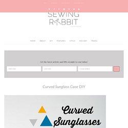 Curved Sunglass Case DIY