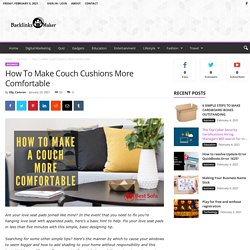 How To Make Couch Cushions More Comfortable - Backlinks Maker - Free Guest Posting