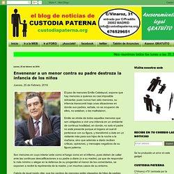 CUSTODIA PATERNA: Envenenar a un menor contra su padre destroza la infancia de los niños