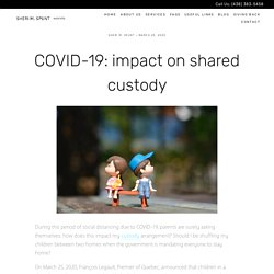 How Does the COVID-19 Pandemic Impact Your Shared Custody?