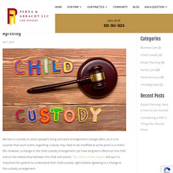 Child Custody Modification: What You Should Know Before Agreeing
