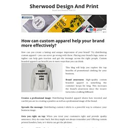 How can custom apparel help your brand more effectively?