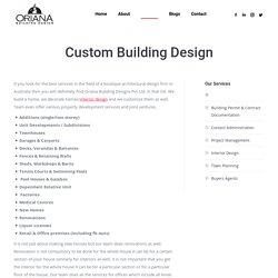 Custom Building Design - Oriana Building Design