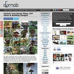 Custom Tree House Plans, DIY Ideas & Building Designs