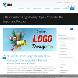 Custom Logo Design Tips - Consider The Important Factor