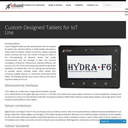 Custom Designed Tablets for IoT Use