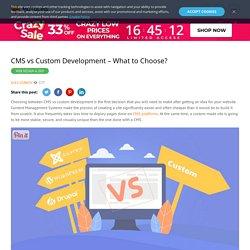 CMS vs Custom Development - What to Choose? - MotoCMS Blog