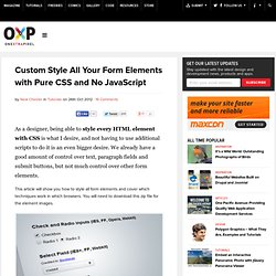 Custom Style All Your Form Elements with Pure CSS and No JavaScript