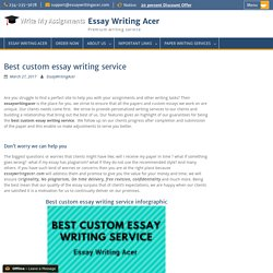 Best custom essay writing service - Essay Writing Acer