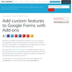 Add custom features to Google Forms with Add-ons
