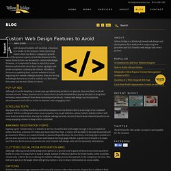 Custom Web Design Features to Avoid