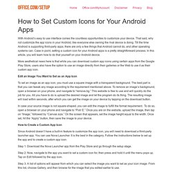 How to Set Custom Icons for Your Android Apps
