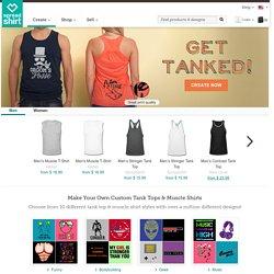 Custom Tank Tops & Muscle Shirts