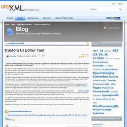 Custom UI Editor Tool - OpenXML Developer - Blog