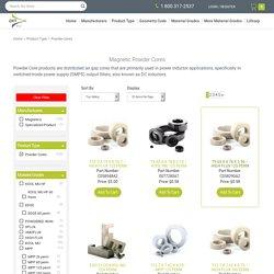 Buy Custom Powder Cores in USA