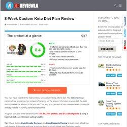 8-Week Custom Keto Diet Plan Review - Simple Diet for Everyone