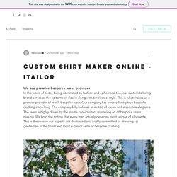 Custom Shirt maker online - Itailor