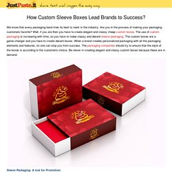 How Custom Sleeve Boxes Lead Brands to Success?