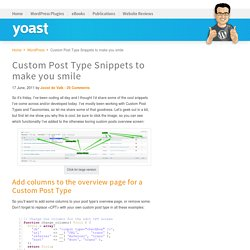 Custom Post Type Snippets to make you smile