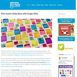 Print Custom Sticky Notes with Google Slides