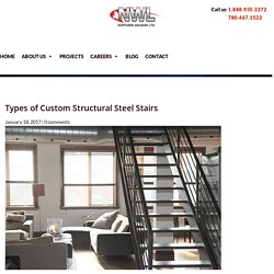 Various Types of Custom Structural Steel Stairs