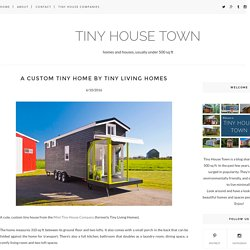 A Custom Tiny Home by Tiny Living Homes - TINY HOUSE TOWN
