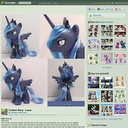 Custom Pony - Luna by *Modern-Warmare on deviantART