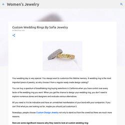 Custom Wedding Rings By Sofia Jewelry