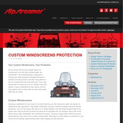 Custom Windscreens Protection