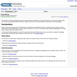 CustomBlocks - blockly - Overview of creating custom blocks. - A visual programming editor