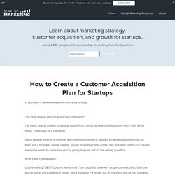 How to Create a Customer Acquisition Plan for Startups