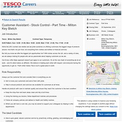 Customer Assistant - Stock Control - Part Time - Milton Key Bletch