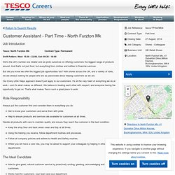 Customer Assistant - Part Time - North Furzton Mk