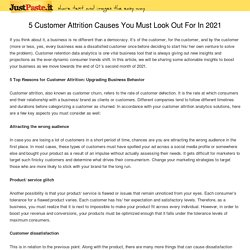 5 Customer Attrition Causes You Must Look Out For In 2021