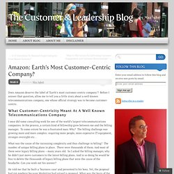 Amazon: Earth's Most Customer-Centric Company?